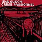 Jean Guidoni Crime Passionnel