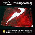 Miklós Rózsa Concerto For Cello And Orchestra, Op.32/Sinfonia Concertante, Op.29