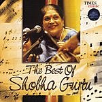 Shobha Gurtu The Best Of Shobha Gurtu