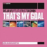 Deja Vu That's My Goal (3-Track Maxi-Single)