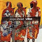 Steps Ahead Vibe
