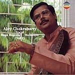 Ajoy Chakrabarty Raga Bageshri - Malkauns, Vol.2