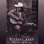 Michael Dean Shades of Gray