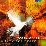 Terry Oldfield A Time For Peace