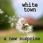 White Town A New Surprise (Single)