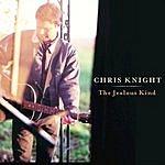 Chris Knight The Jealous Kind