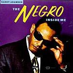 Barry Adamson The Negro Inside Me
