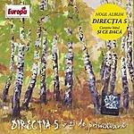 Directia 5 O Zi De Primavara (Day Of Springtime)