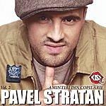 Pavel Stratan Amintiri Din Copilarie, Vol.2 (Memories From Childhood, Vol.2)