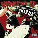 Wednesday 13 Transylvania 90210 (Parental Advisory)