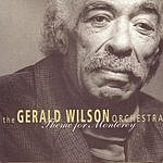 Gerald Wilson Theme For Monterey