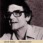 Derek Bailey Improvisation