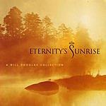 Bill Douglas Eternity's Sunrise