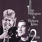 Jiggs Whigham Two-Too
