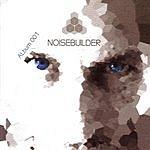 Noisebuilder Album 001