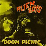 Alien Boys Doom Picnic