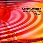 Casey Stratton House Of Jupiter/Blood