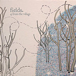 Fields 4 From The Village EP