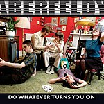 Aberfeldy Do Whatever Turns You On