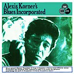 Alexis Korner Alexis Korner's Blues Incorporated