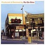 Rui Da Silva Produced & Remixed