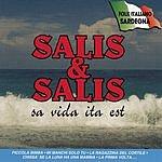 Salis & Salis Sa Vida Ita Est