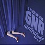 GNR Continuacção: O Melhor Dos Gnr (Vol.3)