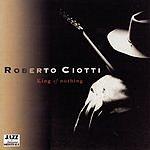 Roberto Ciotti King Of Nothing