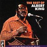Albert King The Best Of Albert King (Remastered)