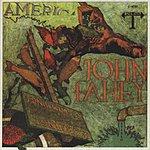 John Fahey America (Remastered)