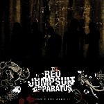 The Red Jumpsuit Apparatus Don't You Fake It