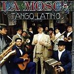 La Mosca Tsé Tsé Tango Latino