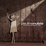 Paulina Rubio Siempre Tuya Desde La Raiz (7-Track Single)