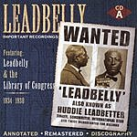 Leadbelly Important Recordings: 1934-1949 (Disc 1)
