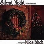 Miles Black Silent Night