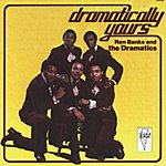 The Dramatics Dramatically Yours (Remastered)