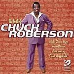Chuck Roberson Best Of Chuck Roberson