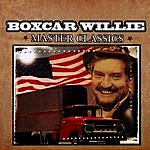 Boxcar Willie Master Classics