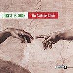 The Sistine Choir Christ Is Born