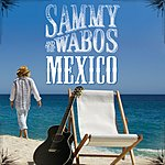 Sammy Hagar Mexico (Single)