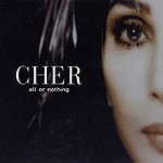 Cher All Or Nothing (3-Track Maxi-Single)