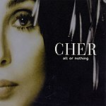 Cher All Or Nothing (4-Track Maxi-Single)
