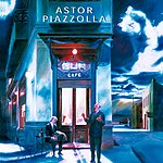 Astor Piazzolla Sur