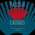 Astor Piazzolla Piazzolla Classiques