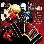 Astor Piazzolla El Nuevo Tango De Buenos Aires
