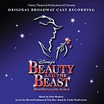 Original Broadway Cast Beauty And The Beast: The Broadway Musical