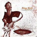 Delano Smith A Message For The DJ (Maxi-Single)