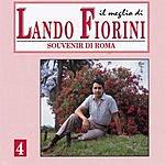 Lando Fiorini Il Meglio Di Lando Fiorini, Vol.4