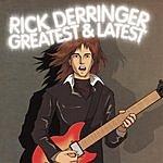 Rick Derringer Greatest & Latest