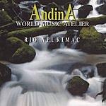 World Music Atelier Andina: Rio Apurimac